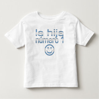 La Hija Número 1 - Number 1 Daughter in Argentine Toddler T-shirt