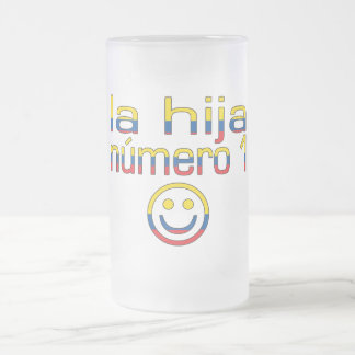 La Hija Número 1 - Number 1 Daughter in Ecuadorian Frosted Glass Beer Mug