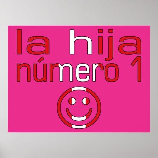 La Hija Número 1 - Number 1 Daughter in Peruvian Poster