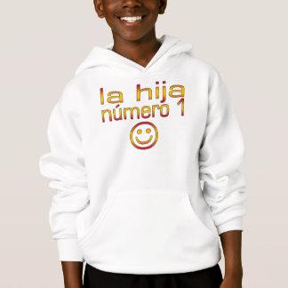 La Hija Número 1 - Number 1 Daughter in Spanish Hoodie