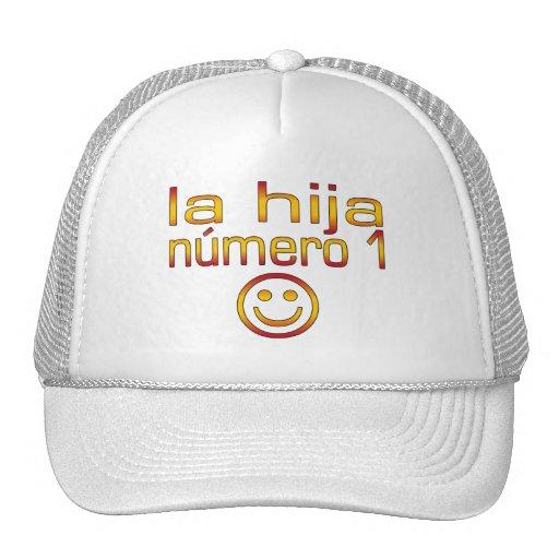 La Hija Número 1 - Number 1 Daughter in Spanish Trucker Hat