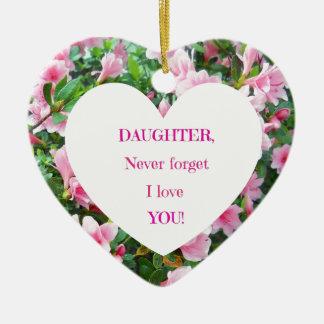 ¡La hija, nunca olvida te amo! Ornamente De Reyes