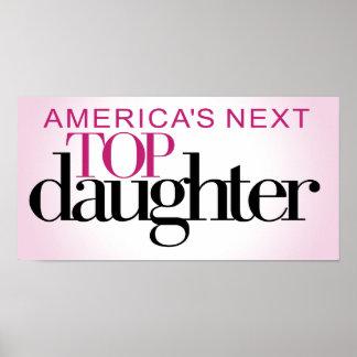 La hija superior siguiente de América Póster