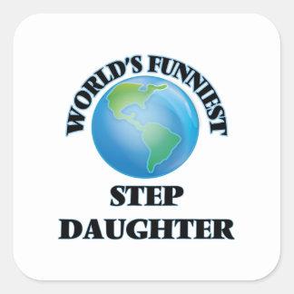 La hijastra más divertida del mundo pegatina cuadrada