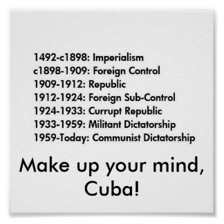¡La historia cubana, compone su mente, Cuba! Posters