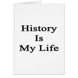 La historia es mi vida felicitacion