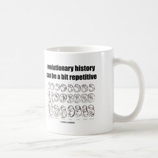 la historia evolutiva puede ser un pedazo repetido taza