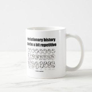 la historia evolutiva puede ser un pedazo taza