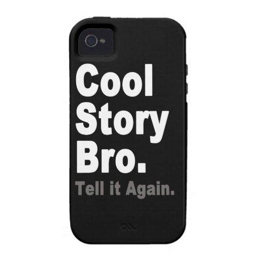 La historia fresca Bro le dice otra vez decir Funda Para iPhone 4