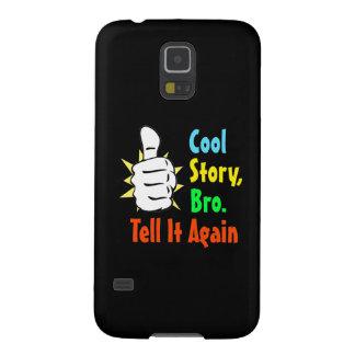 La historia fresca Bro le dice otra vez el regalo Funda De Galaxy S5