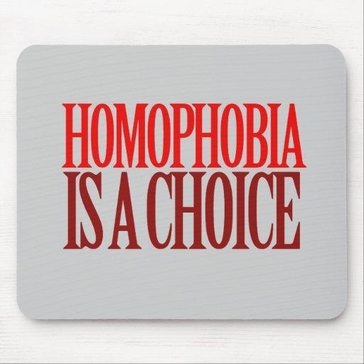 LA HOMOFOBIA ES UNA OPCIÓN ALFOMBRILLAS DE RATONES
