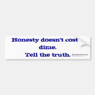 La honradez no cuesta a una pegatina para el parac pegatina para auto
