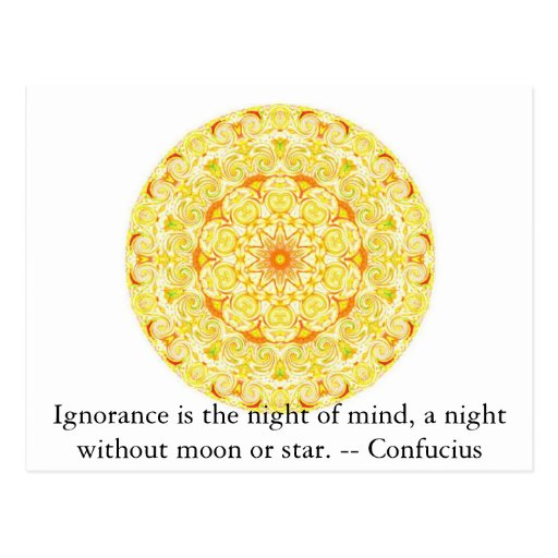 La ignorancia es la noche de la mente, una noche postal
