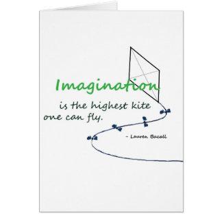 """La """"imaginación es la cometa más alta """" felicitaciones"""