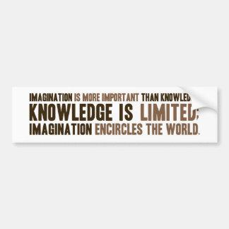 La imaginación es más importante que conocimiento pegatina de parachoque