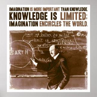 La imaginación es más importante que conocimiento póster