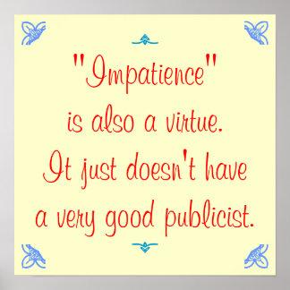 La impaciencia es también una virtud… poster