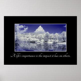 La importancia de una vida es el impacto que tiene póster