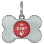 La impresión blanca y roja de la pata soy sordo placa de mascota