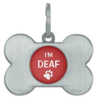 La impresión blanca y roja de la pata soy sordo placa mascota