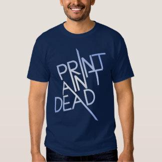 La impresión no es muerta poleras