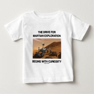 La impulsión para la exploración marciana comienza t-shirt