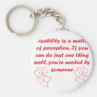 ¡La incapacidad es una cuestión de opinión Llavero Personalizado