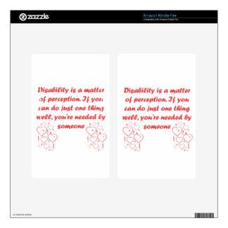 ¡La incapacidad es una cuestión de opinión Kindle Fire Skins