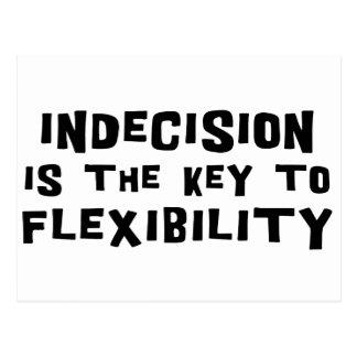 La indecisión es la llave a la flexibilidad postales
