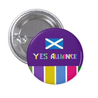 La independencia escocesa Alliance Badge sí Pin