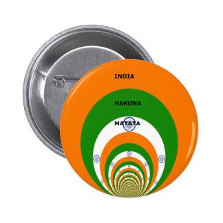 La India HAKUNA MATATA Pin Redondo 5 Cm