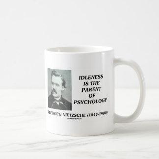La indolencia es el padre de la psicología taza