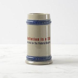 La inflación es un IMPUESTO creado por Federal Jarra De Cerveza