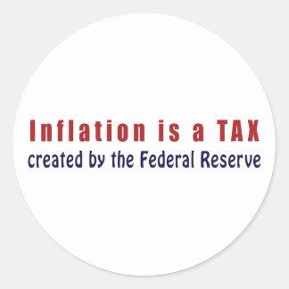 La inflación es un IMPUESTO creado por Federal Pegatina Redonda