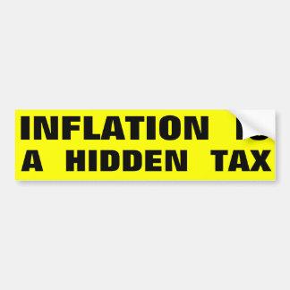 La inflación es un impuesto ocultado pegatina para auto