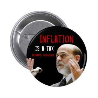 La inflación es un impuesto - original pin redondo de 2 pulgadas