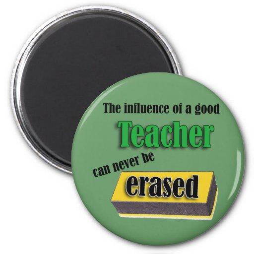 La influencia de un buen profesor puede nunca ser  iman