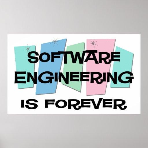 La ingeniería de programas informáticos es Forever Poster