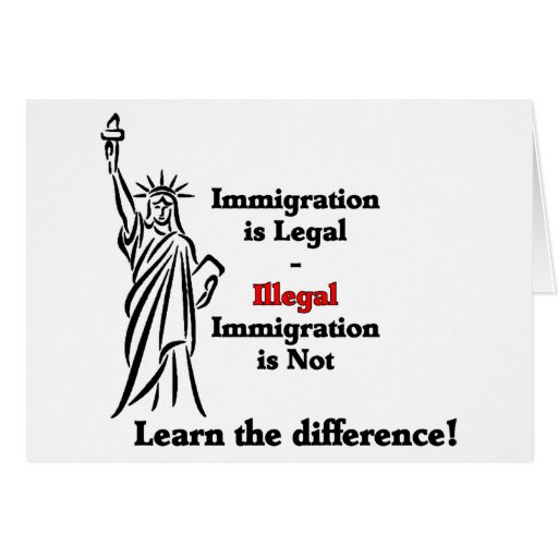 La inmigración es legal tarjeta de felicitación