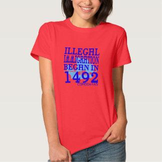 La inmigración ilegal comenzó en 1492 playeras