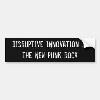 la innovación perturbadora es el nuevo punk rock pegatina para auto
