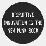 la innovación perturbadora es el nuevo punk rock pegatina redonda