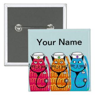 La insignia conocida de los gatos de la enfermera pin cuadrado