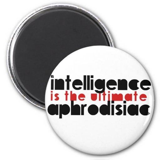 La inteligencia es el último afrodisiaco imán para frigorífico