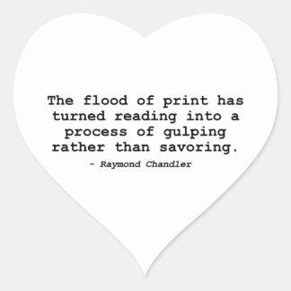 La inundación de la impresión (Raymond Chandler) Pegatina En Forma De Corazón