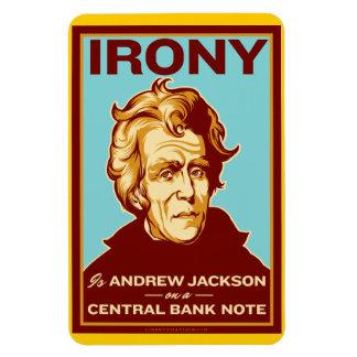 La ironía es imán superior de Andrew Jackson Flexi