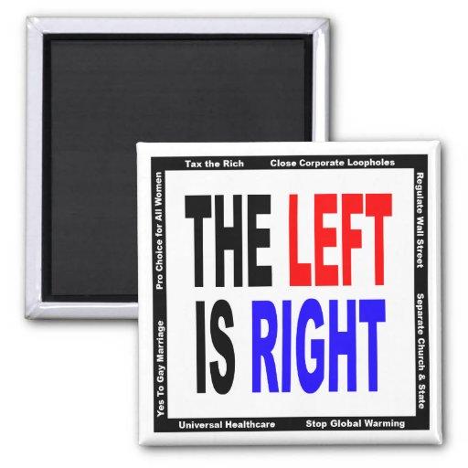 La izquierda correcta imán para frigorífico