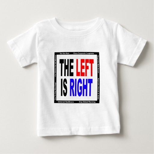 La izquierda correcta t shirts