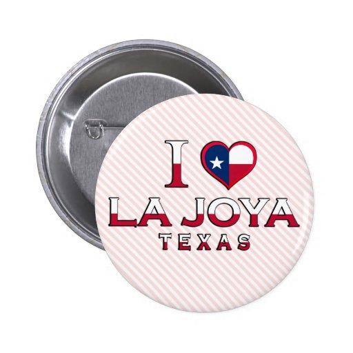 La Joya, Texas Pinback Button
