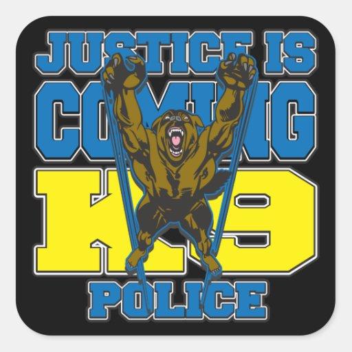 La justicia es la policía que viene K9 Pegatina Cuadrada